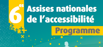 6èmes assises nationales de l'accessibilité