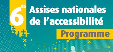 6èmes assises nationales de l'accessibilité